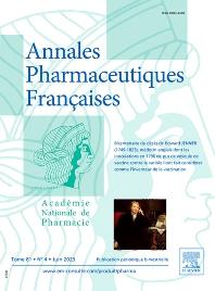 Annales Pharmaceutiques Françaises - ISSN 0003-4509