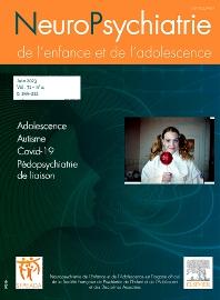 Neuropsychiatrie de l'Enfance et de l'Adolescence - ISSN 0222-9617