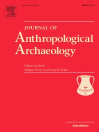 Journal of Anthropological Archaeology - ISSN 0278-4165