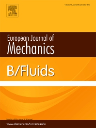 Cover image for European Journal of Mechanics - B/Fluids