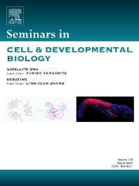 Seminars in Cell and Developmental Biology - ISSN 1084-9521
