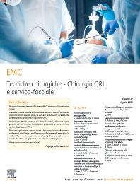 EMC - Tecniche chirurgiche - Chirurgia ORL e cervico-facciale - ISSN 1292-3036