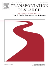 Cover image for Transportation Research Part F: Traffic Psychology and Behaviour