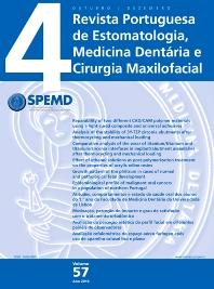 Revista Portuguesa de Estomatologia, Medicina Dentária e Cirugia Maxilofacial - ISSN 1646-2890