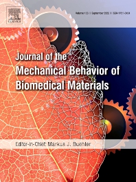 Cover image for Journal of the Mechanical Behavior of Biomedical Materials