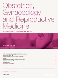 Obstetrics, Gynaecology and Reproductive Medicine - ISSN 1751-7214
