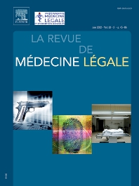 La Revue de Médecine Légale - ISSN 1878-6529