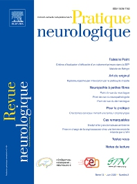 Pratique neurologique - FMC - ISSN 1878-7762