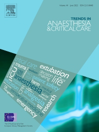 Trends in Anaesthesia and Critical Care - ISSN 2210-8440