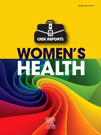 Case Reports in Women's Health - ISSN 2214-9112