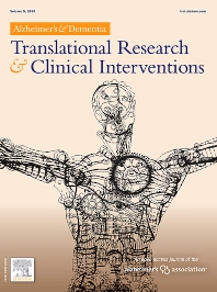 Cover image for Alzheimer's & Dementia: Translational Research & Clinical Interventions