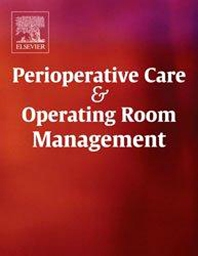 Perioperative Care and Operating Room Management - ISSN 2405-6030