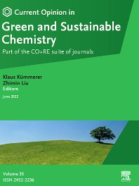 Cover image for Current Opinion in Green and Sustainable Chemistry