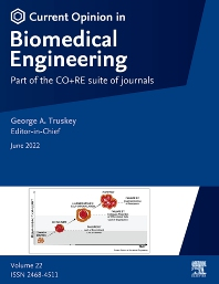Cover image for Current Opinion in Biomedical Engineering