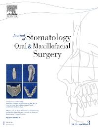 Journal of Stomatology, Oral and Maxillofacial Surgery - ISSN 2468-7855