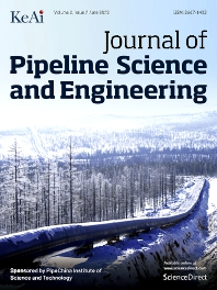 Journal of Pipeline Science and Engineering