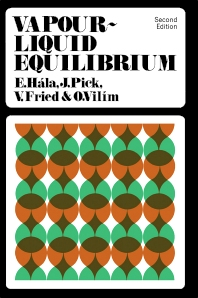 Vapour–Liquid Equilibrium - 2nd Edition - ISBN: 9780080029733, 9781483160863