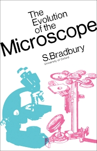 The Evolution of the Microscope - 1st Edition - ISBN: 9780080031439, 9781483164328