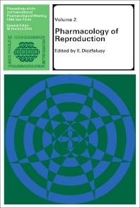 Pharmacology of Reproduction - 1st Edition - ISBN: 9780080032603, 9781483150277