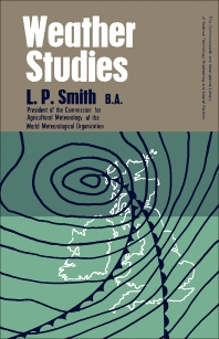 Weather Studies - 1st Edition - ISBN: 9780080063362, 9781483180410