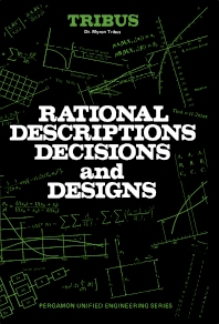 Rational Descriptions, Decisions and Designs - 1st Edition - ISBN: 9780080063935, 9781483146232