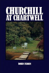Churchill at Chartwell - 1st Edition - ISBN: 9780080064390, 9781483161365