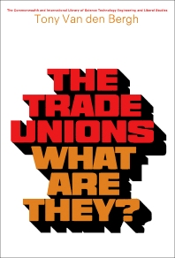 The Trade Unions—What Are They? - 1st Edition - ISBN: 9780080065168, 9781483139395