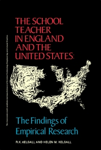 The School Teacher in England and the United States - 1st Edition - ISBN: 9780080065199, 9781483147291