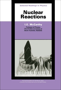 Nuclear Reactions - 1st Edition - ISBN: 9780080066301, 9781483154114