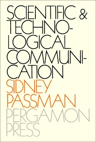 Scientific and Technological Communication - 1st Edition - ISBN: 9780080066318, 9781483158426