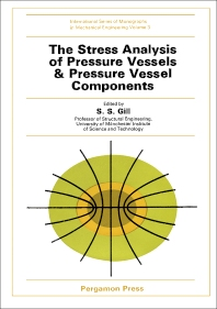 The Stress Analysis Of Pressure Vessels And Pressure Vessel Components 1st Edition