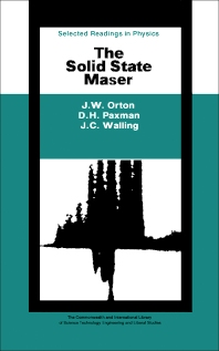 The Solid State Maser - 1st Edition - ISBN: 9780080068190, 9781483159270