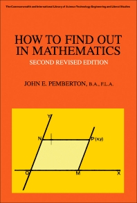 How to Find Out in Mathematics - 2nd Edition - ISBN: 9780080068237, 9781483138640