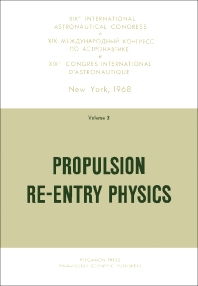 Propulsion Re-Entry Physics - 1st Edition - ISBN: 9780080069319, 9781483184326