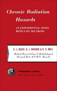 Chronic Radiation Hazards - 1st Edition - ISBN: 9780080090535, 9781483155968