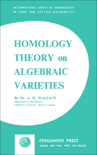 Homology Theory on Algebraic Varieties - 1st Edition - ISBN: 9780080090795, 9781483152608