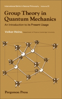 Group Theory in Quantum Mechanics - 1st Edition - ISBN: 9780080092423, 9781483152004