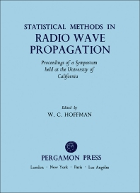 Statistical Methods in Radio Wave Propagation - 1st Edition - ISBN: 9780080093062, 9781483154152