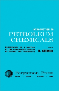 Introduction to Petroleum Chemicals - 1st Edition - ISBN: 9780080094212, 9781483155173
