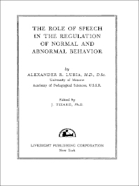 The Role of Speech in the Regulation of Normal and Abnormal Behavior - 1st Edition - ISBN: 9780080094953, 9781483180502