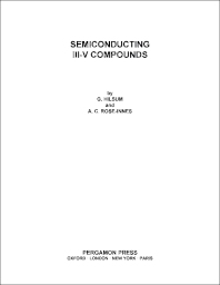 Semiconducting III–V Compounds - 1st Edition - ISBN: 9780080094991, 9781483180519