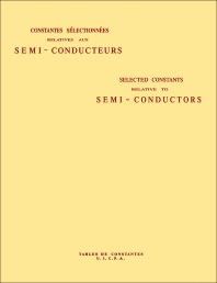 Selected Constants Relative to Semi-Conductors - 1st Edition - ISBN: 9780080095127, 9781483151571