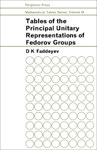 Cover image for Tables of the Principal Unitary Representations of Fedorov Groups