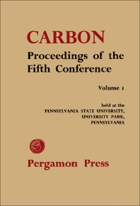 Proceedings of the Fifth Conference on Carbon - 1st Edition - ISBN: 9780080097077, 9781483151373
