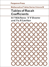 Tables of Racah Coefficients - 1st Edition - ISBN: 9780080098791, 9781483149929