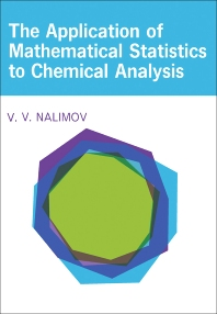 Cover image for The Application of Mathematical Statistics to Chemical Analysis