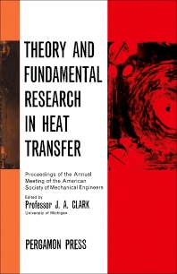 Theory and Fundamental Research in Heat Transfer - 1st Edition - ISBN: 9780080099361, 9781483149745
