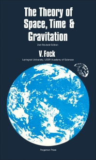 The Theory of Space, Time and Gravitation - 2nd Edition - ISBN: 9780080100616, 9781483184906