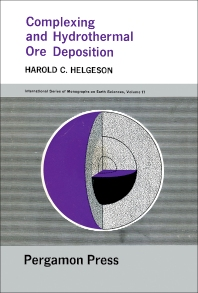 Complexing and Hydrothermal Ore Deposition - 1st Edition - ISBN: 9780080100845, 9781483155432