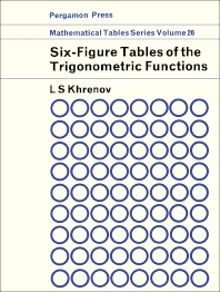 Six-Figure Tables of Trigonometric Functions - 1st Edition - ISBN: 9780080101019, 9781483184920